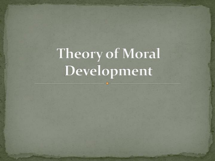 theory of moral development n.