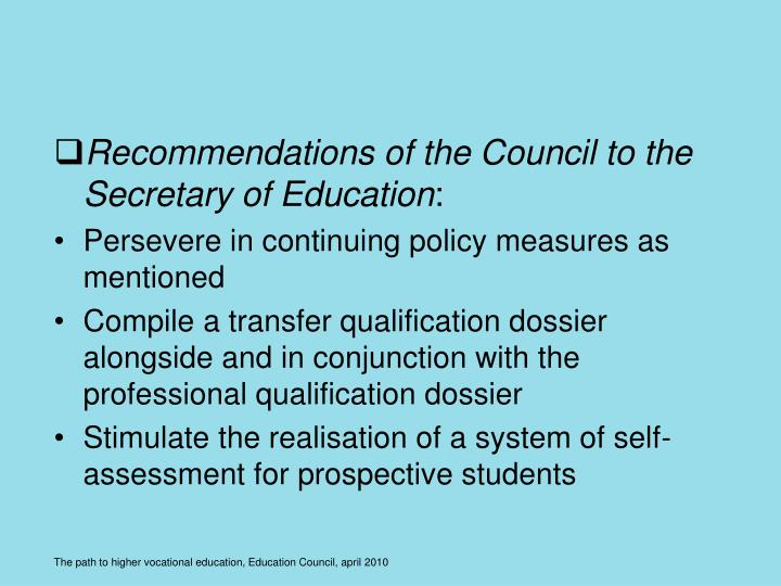 Recommendations of the Council to the Secretary of Education