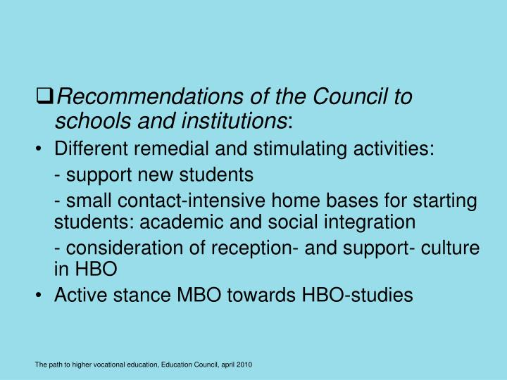 Recommendations of the Council to schools and institutions