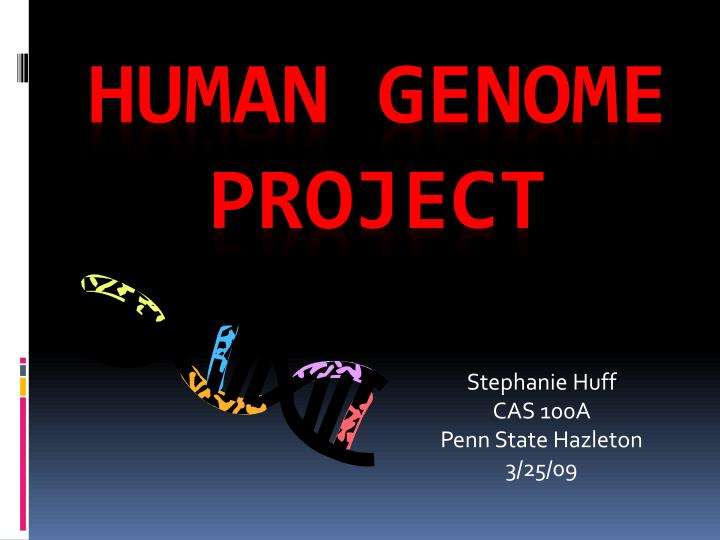 an introduction to the human genome project hgp