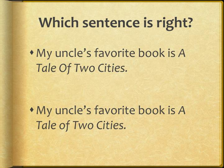 Which sentence is right