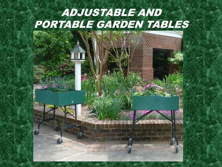 Adjustable and Portable Garden Tables