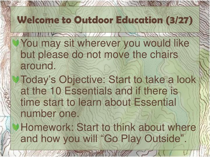welcome to outdoor education 3 27 n.
