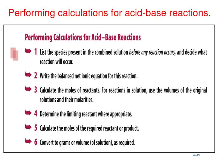 Performing calculations for acid-base reactions.