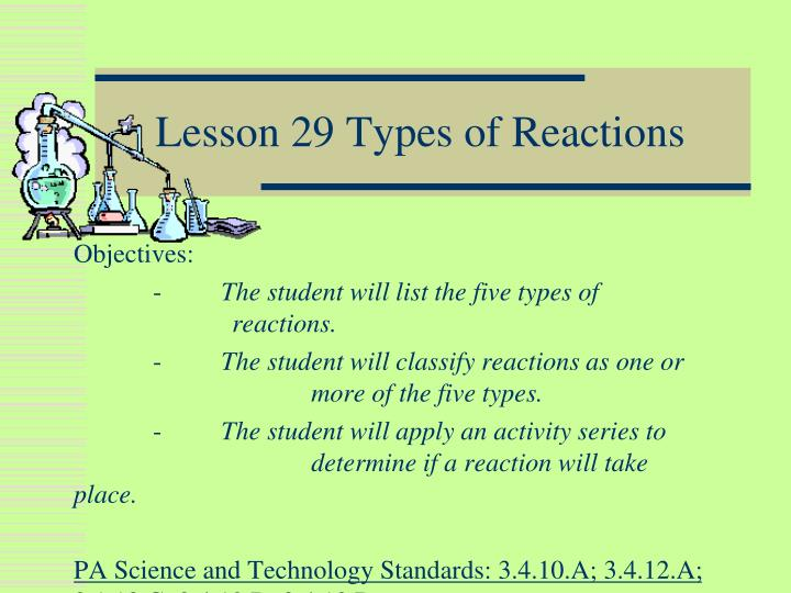 Ppt Lesson 29 Types Of Reactions Powerpoint Presentation Id 3552294