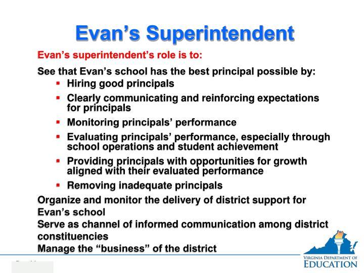 Evan's Superintendent