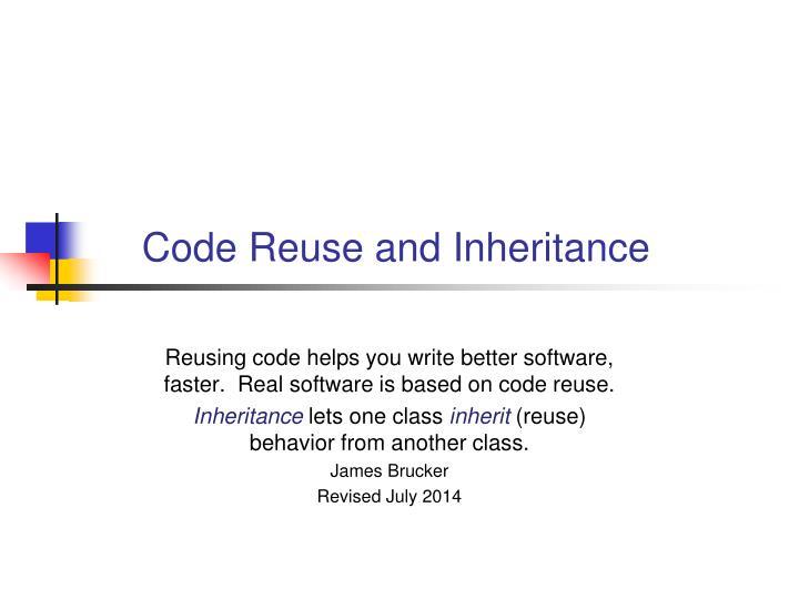 code reuse and inheritance n.