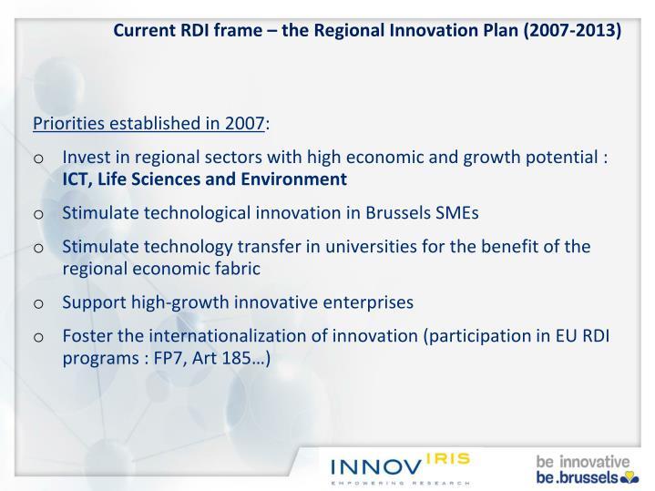 Current RDI frame – the Regional Innovation Plan (2007-2013)