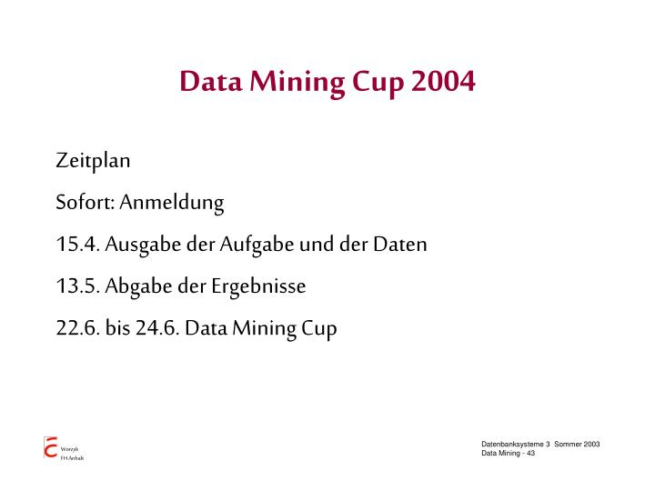 Data Mining Cup 2004