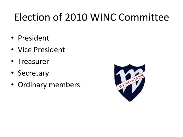Election of 2010 WINC Committee
