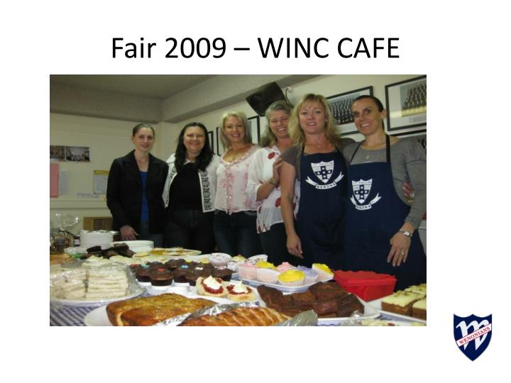 Fair 2009 – WINC CAFE