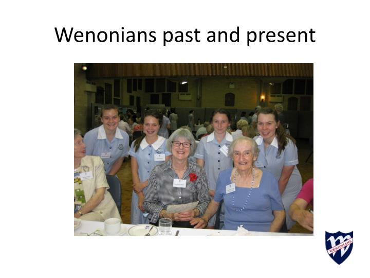 Wenonians past and present