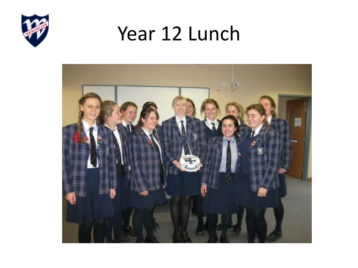 Year 12 Lunch