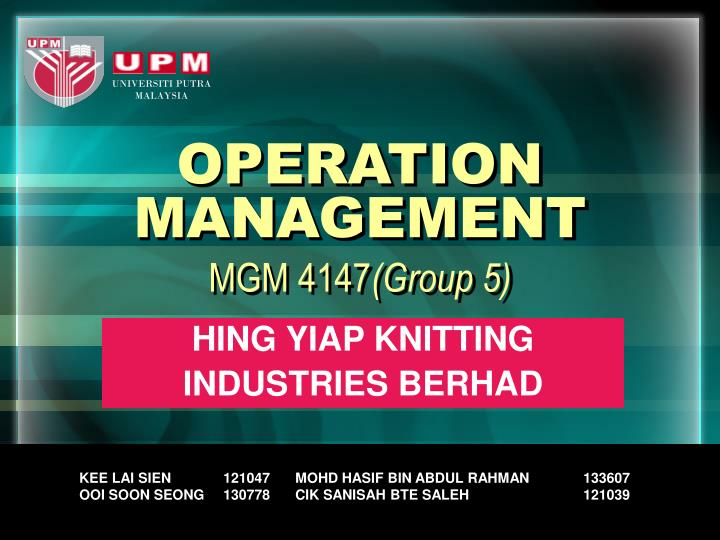operation management mgm 4147 group 5 n.