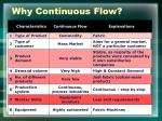 why continuous flow