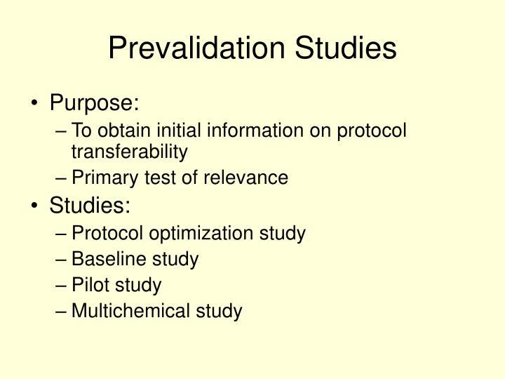 Prevalidation Studies