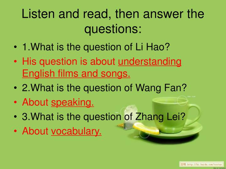 Listen and read, then answer the questions: