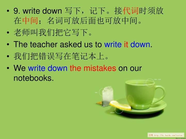 9. write down