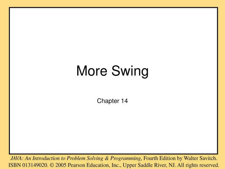 more swing n.