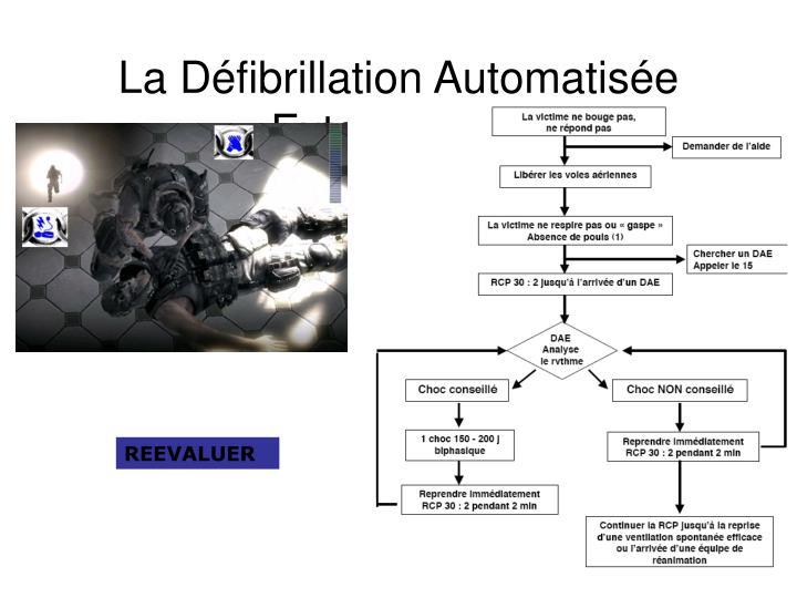 La Défibrillation Automatisée Externe DAE