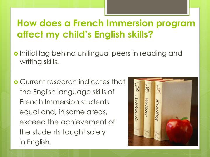 How does a French Immersion program affect my child's English skills?