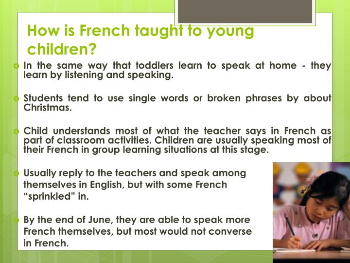 How is French taught to young children?