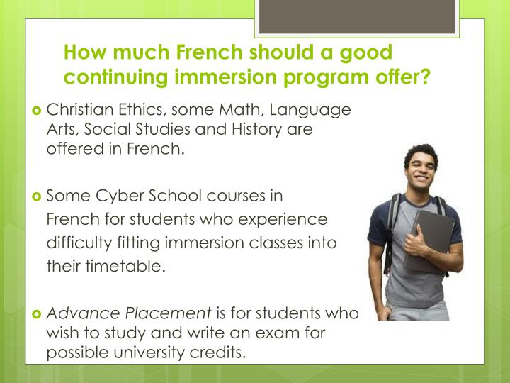 How much French should a good continuing immersion program offer?