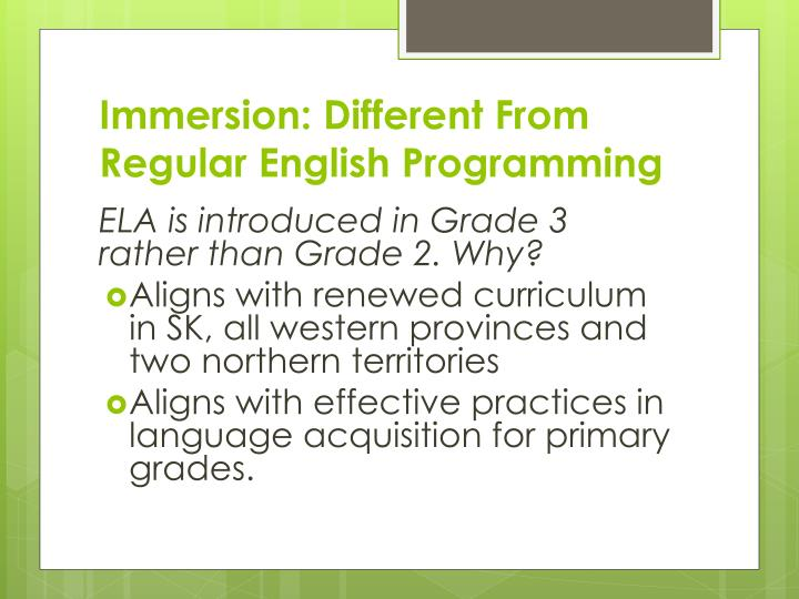 Immersion: Different From Regular English Programming