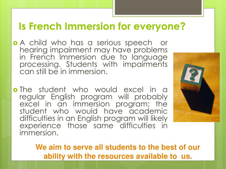 Is French Immersion for everyone?