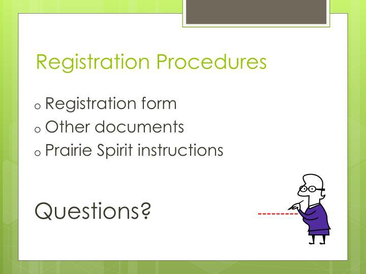 Registration Procedures