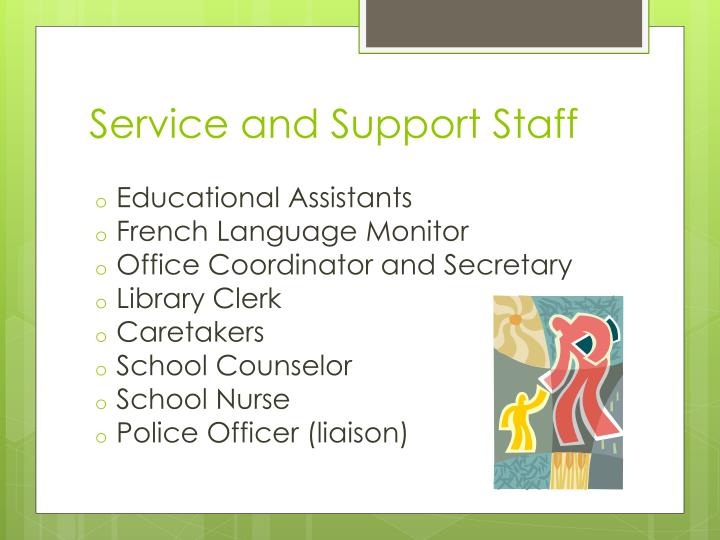 Service and Support Staff