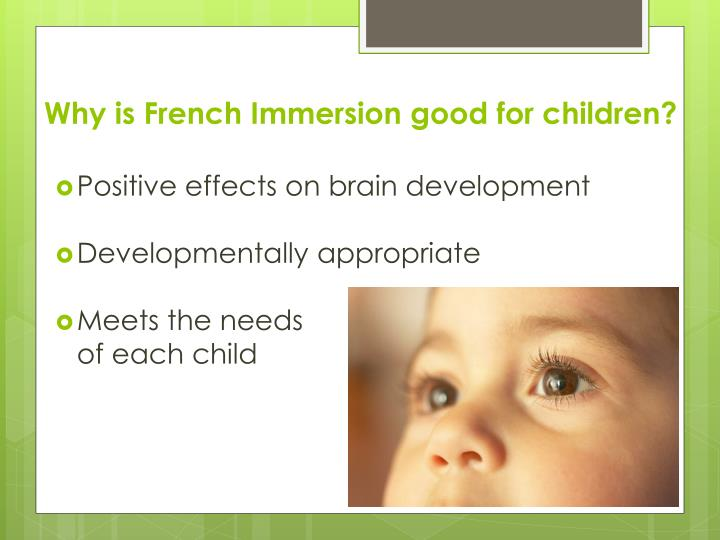 Why is French Immersion good for children?