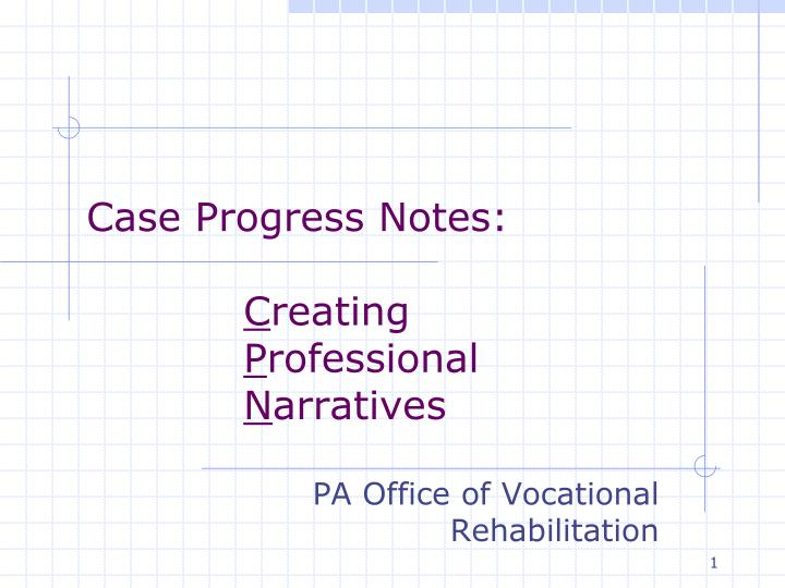 case progress notes c reating p rofessional n arratives n.