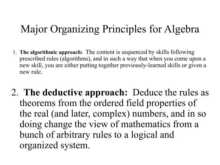 Major Organizing Principles for Algebra