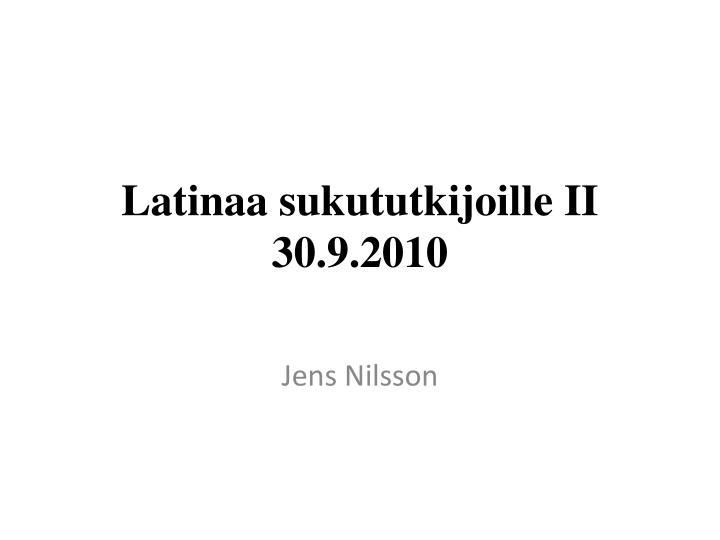 Latinaa sukututkijoille ii 30 9 2010