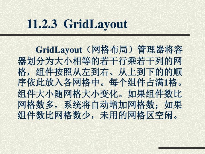 11.2.3  GridLayout