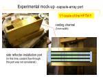 experimental mock up capsule array port