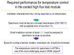 required performance for temperature control in he cooled high flux test module