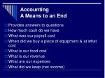 accounting a means to an end