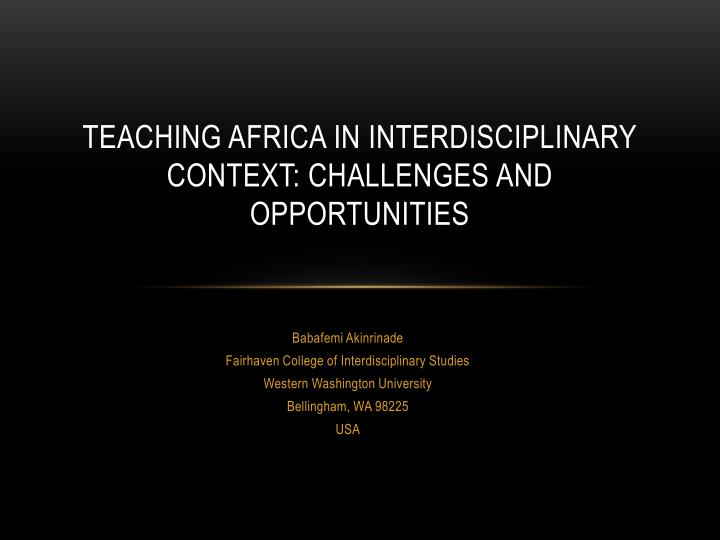 teaching africa in interdisciplinary context challenges and opportunities n.