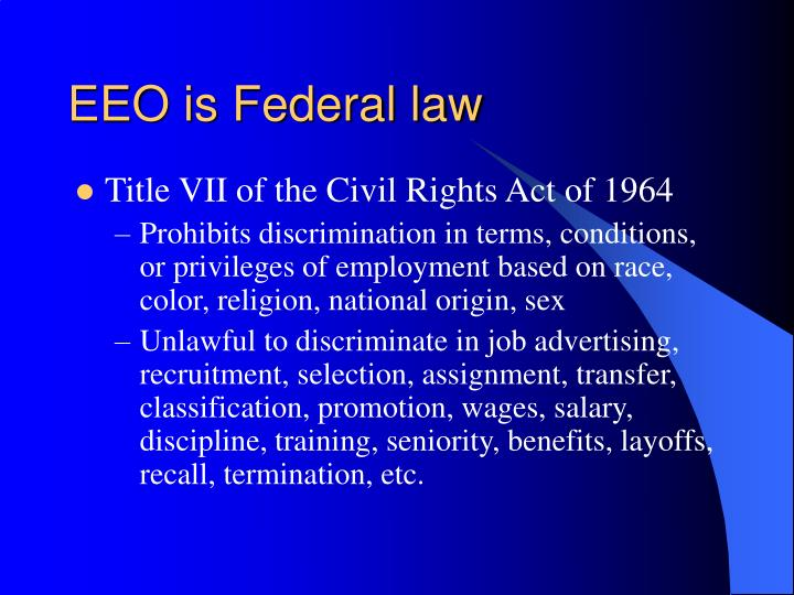EEO is Federal law