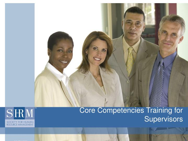 core competencies training for supervisors n.