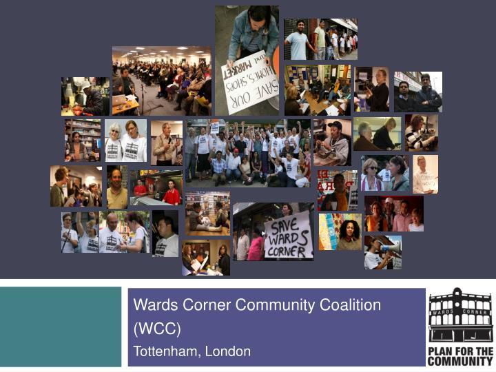 wards corner community coalition wcc tottenham london n.