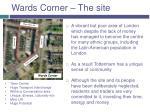 wards corner the site
