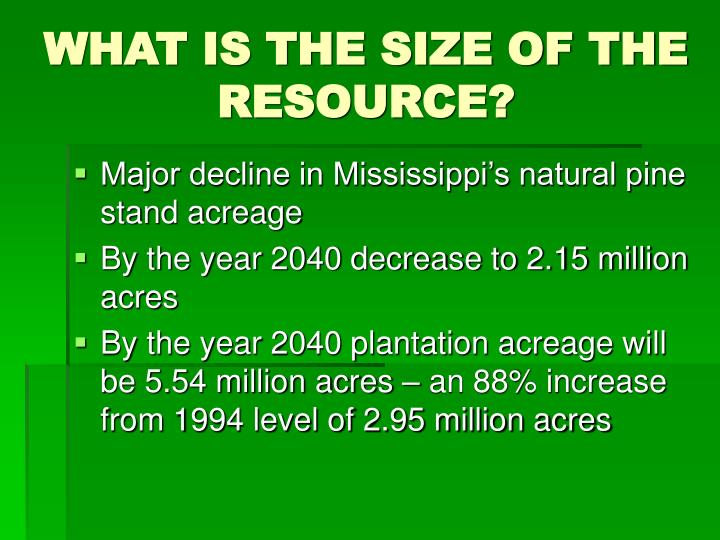 WHAT IS THE SIZE OF THE RESOURCE?