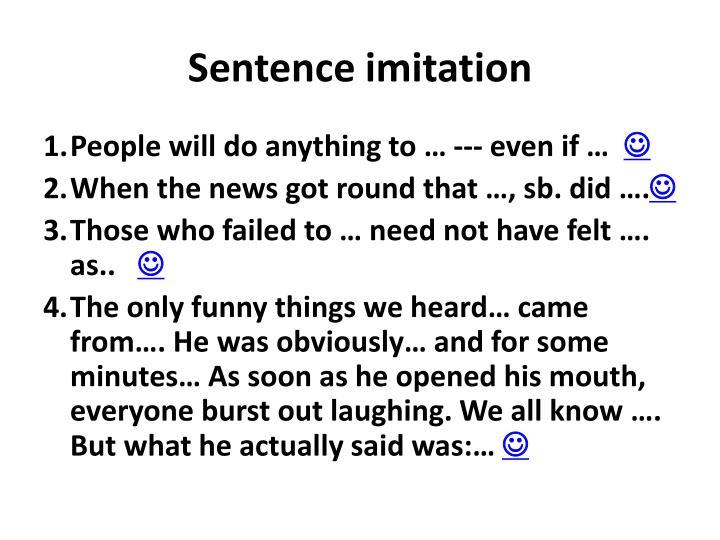 Sentence imitation