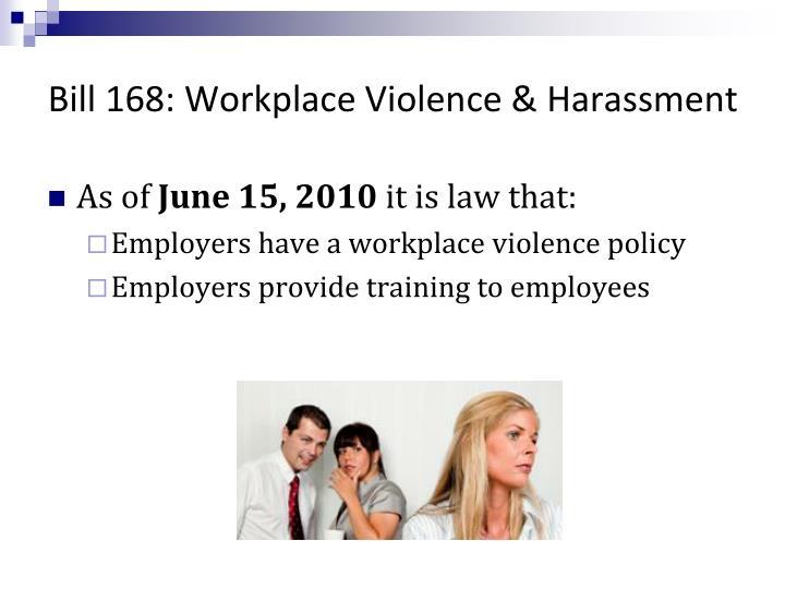 Bill 168: Workplace Violence & Harassment