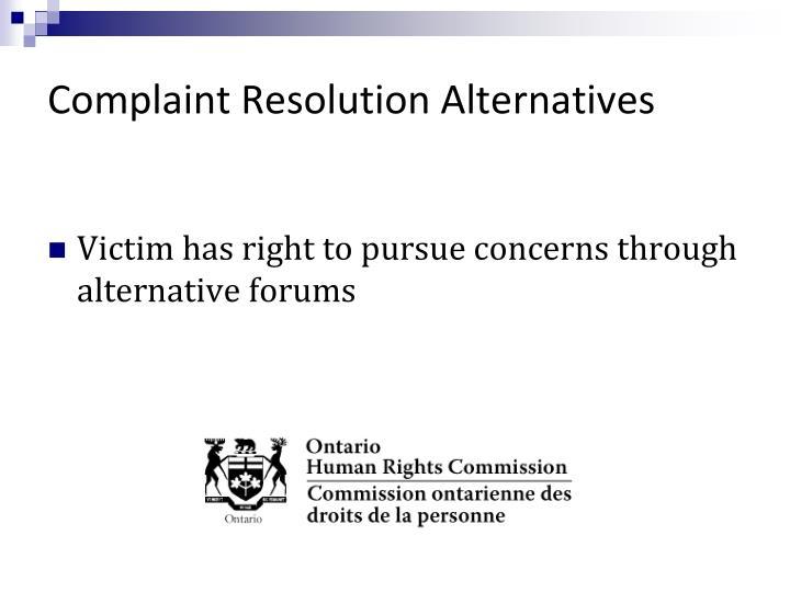 Complaint Resolution Alternatives