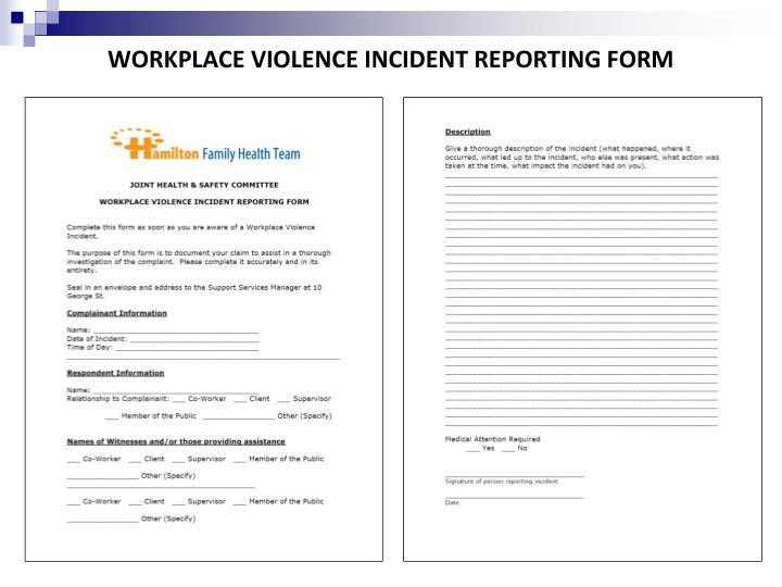 WORKPLACE VIOLENCE INCIDENT REPORTING FORM