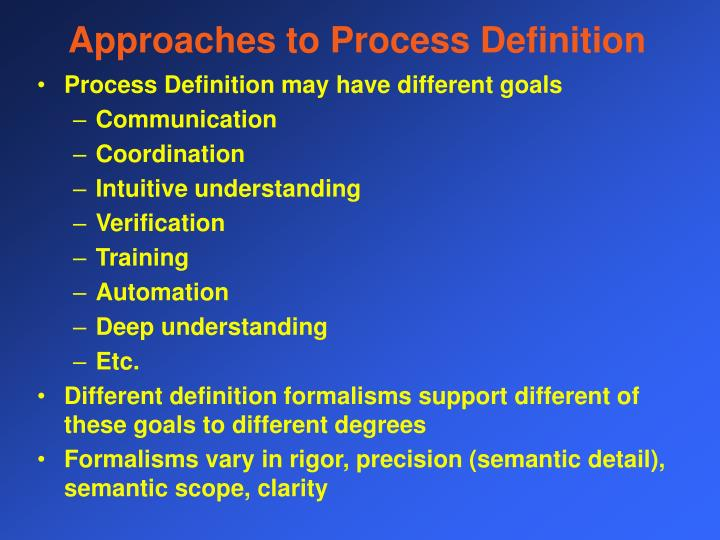 Approaches to Process Definition